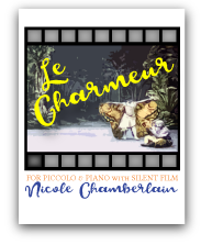 Le Charmeur for piccolo, piano, and silent film