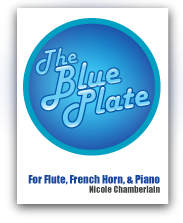 The Blue Plate for flute, horn ,and piano